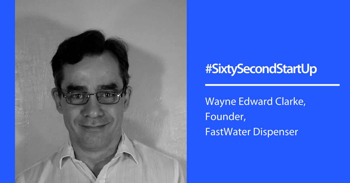 Sixty Second Startups – FastWater Dispenser