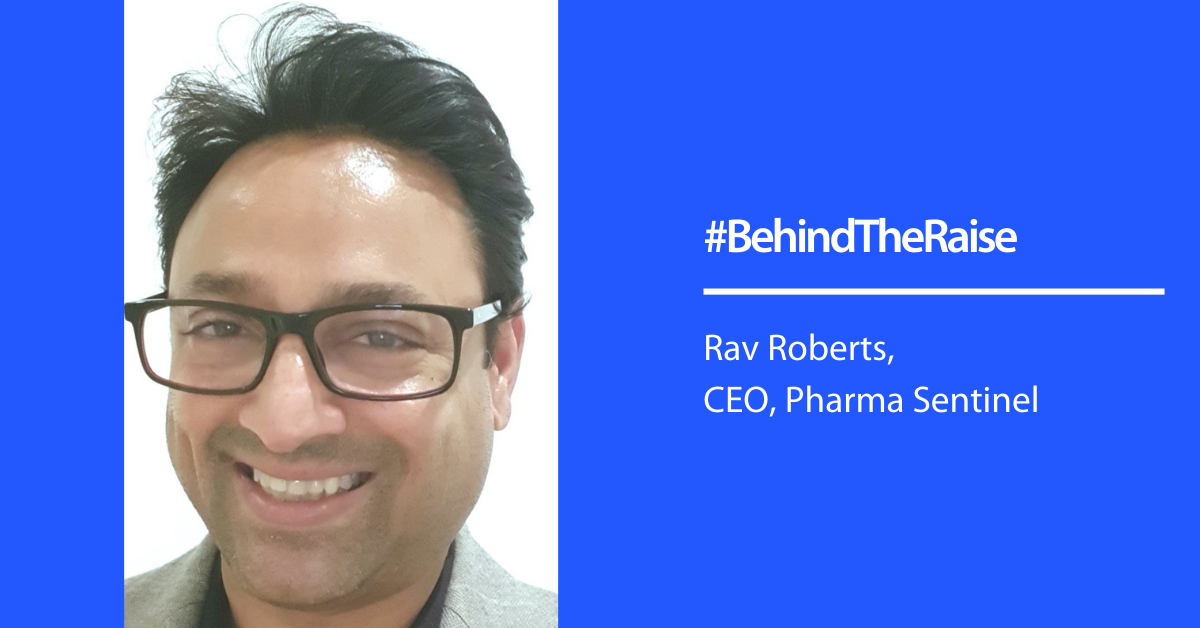 Behind The Raise with Pharma Sentinel