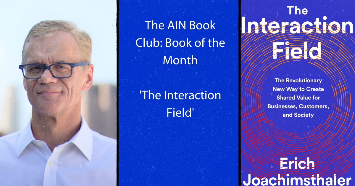 The AIN Book Club 'Book of The Month' – 'The Interaction Field'