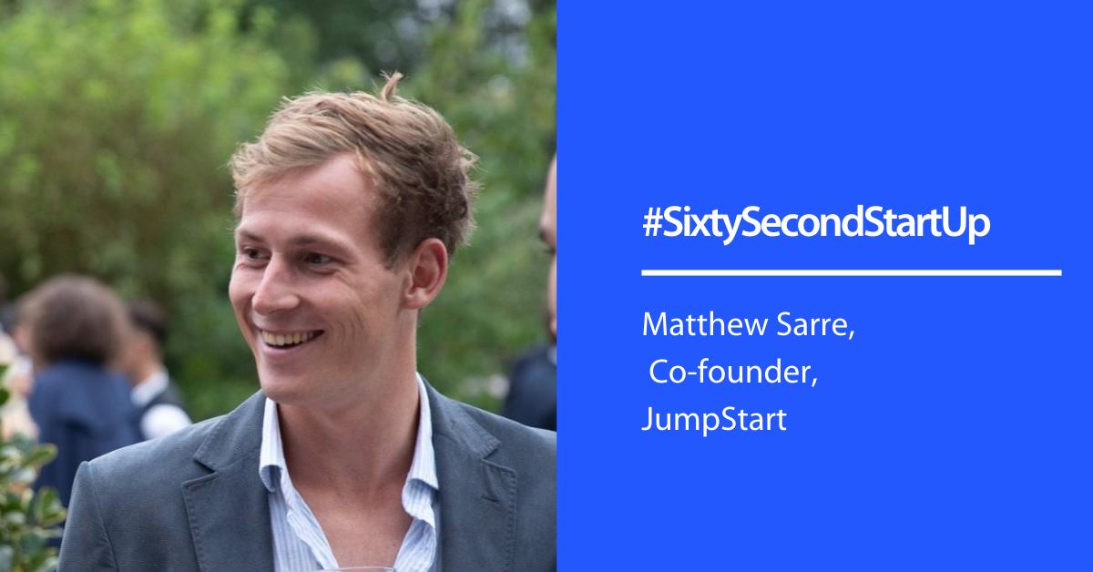 #SixtySecondStartUp with Jumpstart